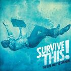 The Life You've Chosen by Survive This! (CD, Oct-2013, Epitaph (USA))