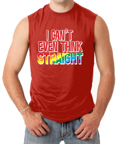 I Can/'t Even Think Straight LGBT Gay Men/'s SLEEVELESS T-shirt