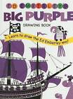 Ed Emberley's Big Purple Drawing Book by Ed Emberley (Hardback, 2005)