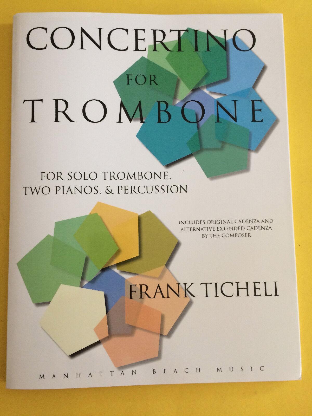 Concertino For Trombone, Frank Ticheli