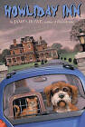 Howliday Inn by James Howe (Paperback / softback)