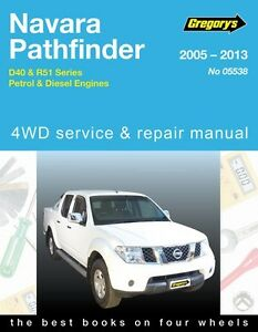 gregory s service repair manual nissan navara d40 pathfinder r51 05 rh ebay com gregorys repair manuals download gregory's service and repair manuals