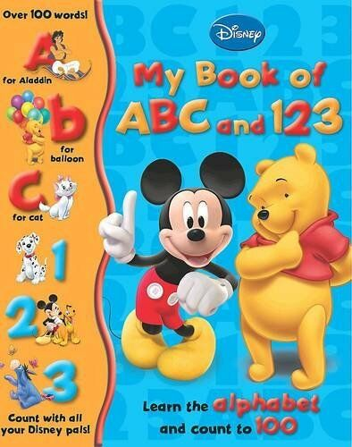 Disney Learning: My First Disney ABC and 123 (My First Disney ABC 123) By Disne