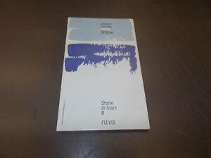 STORIE-DI-MARE-N-6-JOSEPH-CONRAD-TIFONE-L-039-UNITa-GIUGNO-1993-BUONISSIMO
