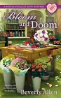 Bloom and Doom by Beverly Allen (Paperback / softback, 2014)