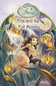Fira and the Full Moon: Chapter Book (Disney Fairie... | Buch | Zustand sehr gut