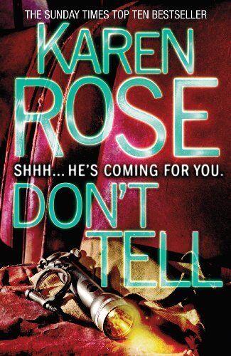 Don't Tell By Karen Rose. 9780755347766