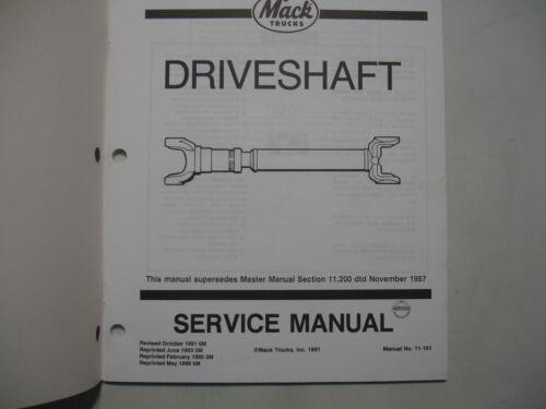 Driveshaft  11-101 Mack Trucks Factory Shop Repair Service Master Manual