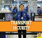 Transportation Security Administration by Ruth Daly