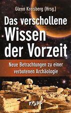 DAS VERSCHOLLENE WISSEN DER VORZEIT - Glenn Kreisberg BUCH - KOPP Verlag