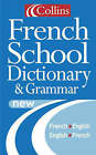Collins French School Dictionary by HarperCollins Publishers (Paperback, 2001)
