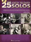 A 25 Great Trumpet Solos (book/CD) by Eric J Morones (Mixed media product, 2014)