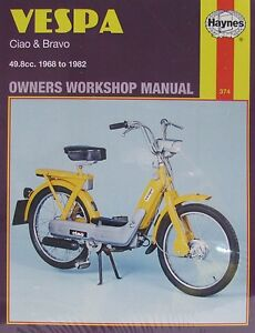 Haynes-Manual-0374-Vespa-Ciao-Bravo-49-8cc-68-82-LIMITED-EDITION-RE-PRINT