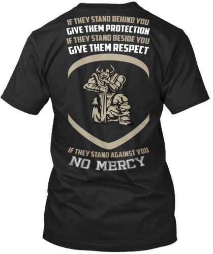 Si elles se tiennent Derrière vous No Mercy Standard Unisexe T-Shirt
