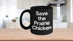 Save-the-Prairie-Chicken-Mug-Black-Coffee-Cup-Funny-Gift-for-Western-South-West