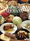Cocina alemana - Hardcover von Thomas Hübner und Cinzia Goi (2012, Gebundene Ausgabe)
