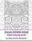 Calm Down Dear, Adult Coloring Book by Hildur Kristin Olafsdottir (Paperback / softback, 2016)