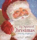 The Spirit of Christmas: A Giving Tradition by Nicky Benson (Hardback, 2014)