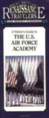 Visitor's Guide to the U.S. Air Force Academy, Paperback by Anderson, Donald,...