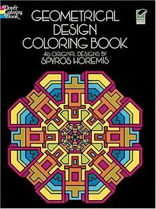 Geometrical Design Coloring Book (Dover Design Coloring Books) by ...