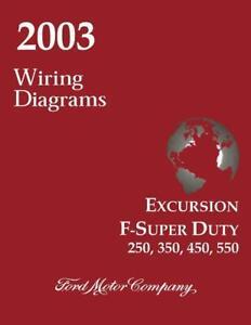 OEM Wiring Schematics Ford Truck Excursion/F-Super Duty/F250-F550 2003 |  eBay | Ford F550 Wiring Schematic |  | eBay