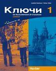Kljutschi 1. Lehrbuch von Heiner Zeller und Ludmilla Sokolowa (2012, Kunststoffeinband)