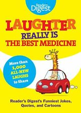 Laughter Really Is the Best Medicine : America's Funniest Jokes, Stories, and Cartoons by Gram Jackson and Reader's Digest Editors (2011, Paperback)