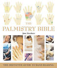 The Palmistry Bible: The Definitive Guide to Hand Reading by Jane Struthers (Paperback, 2005)