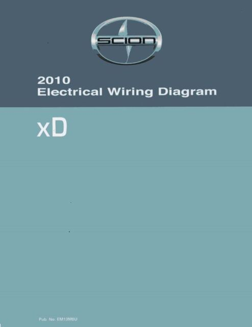 2010 Scion Xd Wiring Diagrams Schematics Layout Factory