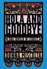 Hola and Goodbye: Una Familia in Stories by Donna Miscolta (Paperback / softback, 2016)