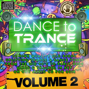 Details about Dance To Trance VOL2 CD NEW DJ MIX 2018 DANCE CLUB TRANCE OLD  SKOOL CLASSICS