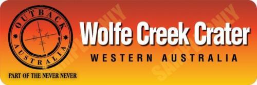 Bumper Sticker new Wolfe Creek Crater