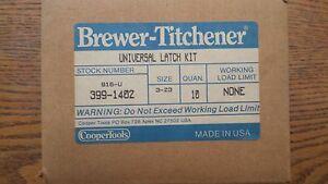 Universal Latch kit Box of 10 Brewer Titchener 399-1402 916-U size 3-23