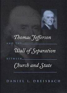 Thomas Jefferson and the Wall of Separation Between Church and State (Critical