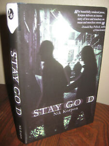 SIGNED-1st-Edition-STAY-GOD-Nik-Korpon-NEO-NOIR-First-Printing-FICTION-Novel