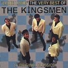 Louie Louie: The Very Best of The Kingsmen by The Kingsmen (Rock) (CD, Mar-2006, Collectables)