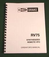 Drake Rv-75 Operating Manual - Premium Card Stock Covers & 28lb Paper