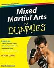 Mixed Martial Arts For Dummies by Frank Shamrock, Mary Van Note (Paperback, 2009)