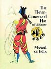 The Three-Cornered Hat in Full Score by Manuel De Falla (Paperback, 1997)