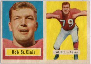 1957-Topps-18-Bob-St-Clair-EX-EX-San-Francisco-49ers-FREE-SHIPPING