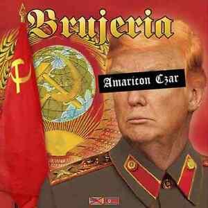 americon-Czar-BRUJERIA-CD-rare-le-500-donald-trump-seputura-napalm-death