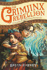 The Grimjinx Rebellion by Brian Farrey (Paperback, 2015)