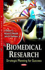 Biomedical Research: Strategic Planning for Success by Nova Science Publishers Inc (Hardback, 2013)