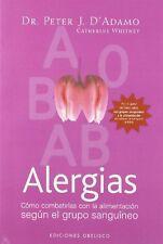 Alergias: Como Combatirlas con la Alimentacion Seg