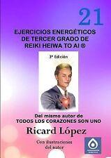 Ejercicios Energéticos de Tercer Grado de Reiki Heiwa to Ai R by Ricard...