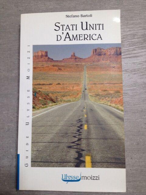 Stati Uniti d'America Di Stefano Bartoli Casa Editrice Ulysse Mozzi