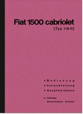 Fiat 1500 Cabrio 118 H Bedienungsanleitung Betriebsanleitung Handbuch 118H 118K