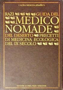 GUIDA DEL MEDICO NOMADE DEL DESERTO - RAZI - ED. RED 1983