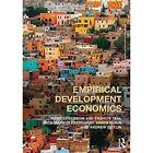 Empirical Development Economics by Andrew Zeitlin, Francis Teal, Markus Eberhardt, Mans Soderbom, Simon Quinn (Paperback, 2014)