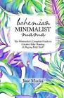 Bohemian Minimalist Mama: The Complete Minimalist's Guide to Creative Baby Naming & Buying Baby Stuff by Jane Manka (Paperback / softback, 2015)